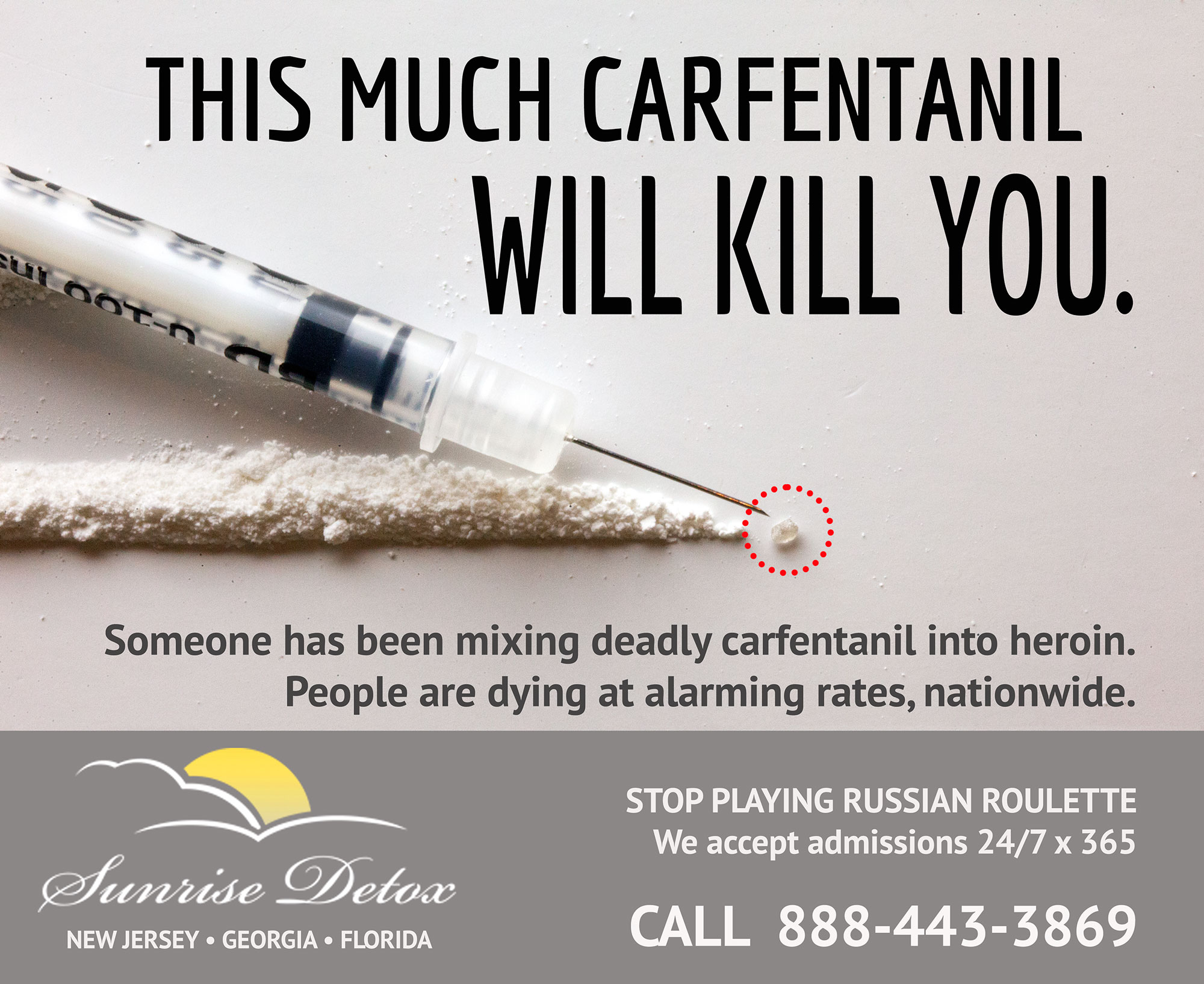 A dose of carfentanil the sized of a single grain of sand can kill a full grown adult male human.
